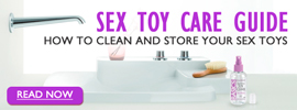 Sex Toy Care Guide