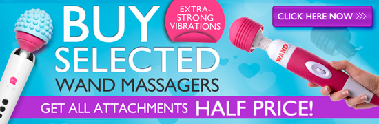 Buy selected Wand Massagers - Get all attachments HALF PRICE!